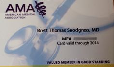 I am a proud and valued member of the American Medical Association who is in good standing.