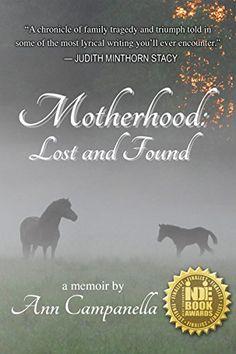 Motherhood: Lost and Found by Ann Campanella https://www.amazon.com/dp/B01L30NTYY/ref=cm_sw_r_pi_dp_x_9Sy4xb9RKZSZ6
