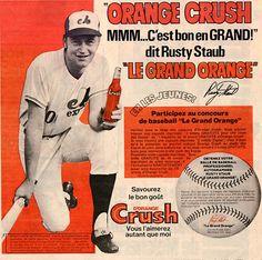 Rusty Staub advertisement for Orange Crush while playing for the Montreal Expos Expos Baseball, Baseball Cards, Expos Montreal, Rusty Staub, Play Baseball Games, Sports Advertising, Swing, Sports Fanatics, Softball Players