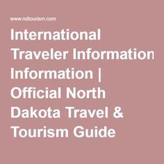 International Traveler Information   Official North Dakota Travel & Tourism Guide
