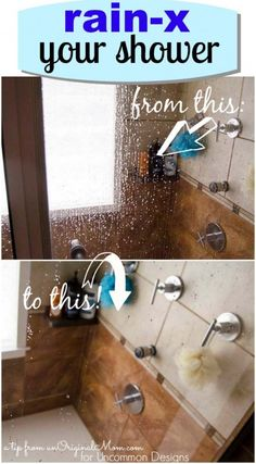 How to keep your Shower clean with Rain X www.uncommondesignsonline.com