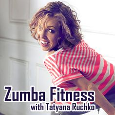 Zumba fitness with Tatyana Ruchko Join us at Facebook https://www.facebook.com/pages/Zumba-Fitness-with-Tatyana-Ruchko/914282121923516 at VK http://vk.com/club16532727