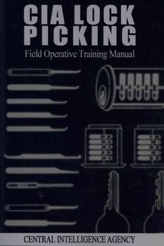 CIA Lock Picking: Field Operative Training Manual (Paperback) More Urban Survival, Survival Prepping, Survival Skills, Emergency Preparedness, Simple Life Hacks, Woodworking Tips, Things To Know, Good To Know, Just In Case