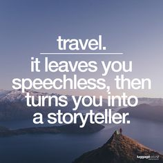 Travel Quotes, Storytelling