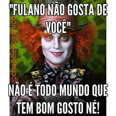Não posso obrigar todo mundo a ter bom gosto! Funny Quotes, Funny Memes, Female Pictures, Cute Disney Wallpaper, Smiles And Laughs, My Bible, Happy Friday, Comedy, Like4like