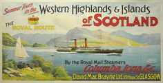 Original vintage poster: Western Highlands and Islands of Scotland the Royal Route for sale at posterteam.com