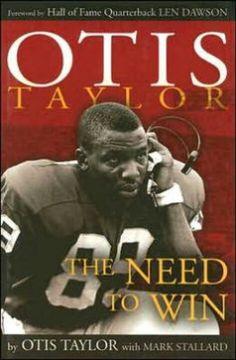 Otis Taylor's autobiography Otis Taylor, Chiefs Wallpaper, Nfl Football Helmets, Broncos Fans, Black Books, World Of Sports, Kansas City Chiefs, Superstar, My Books