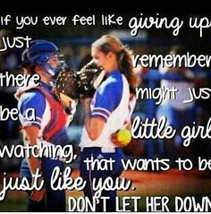 I play baseball, not softball, but the idea is the same, and I love it! Inspirational Softball Quotes, Funny Softball Quotes, Softball Shirts, Softball Pictures, Soccer Quotes, Girls Softball, Softball Players, Fastpitch Softball, Sport Quotes