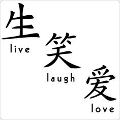 Live Laugh Love In Chinese Letters Live love laugh chinese tattoo - Live Laugh Love In Chinese Letters Live love laugh chinese tattoo - Chinese Symbol Tattoos, Japanese Tattoo Symbols, Chinese Symbols, Japanese Quotes, Japanese Words, Love In Chinese, Traditional Chinese, Cute Tattoos With Meaning, Writing Tattoos