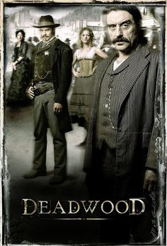 Deadwood poster | Flickr - Photo Sharing!