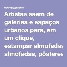 Artistas saem de galerias e espaços urbanos para, em um clique, estampar almofadas, pôsteres, camisas, canecas, cases e adesivos, essa é a proposta da Colab 55, site que busca transformar produções artísticas em peças exclusivas. Por ser pioneira do modelo Production House no Brasil, a Colab55 entende que se diferenciar também é uma arte. Por isso, muito mais do que uma galeria online, nomeia-se um hub, um espaço para reunir e conectar criativos. A Colab cuida de todas as etapas do processo…