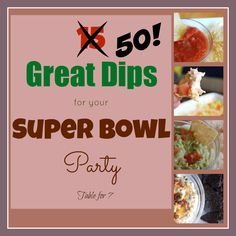 table for seven: 50 Great Dips for Your Super Bowl Party