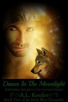 Dance in the Moonlight (Dark War Chronicles Book 2) by A.L. Kessler, http://www.amazon.com/dp/B00IXB6E30/ref=cm_sw_r_pi_dp_naZEub10WDVP1