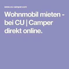 Wohnmobil mieten - bei CU | Camper direkt online.