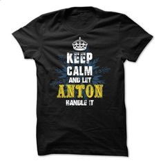 08032203 Keep Calm and Let ANTON Handle It - #long tee #hoodie pattern. I WANT THIS => https://www.sunfrog.com/Names/08032203-Keep-Calm-and-Let-ANTON-Handle-It.html?68278