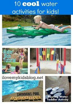 10 DIY Cool Water Activities for kids - I love My Kids Blog