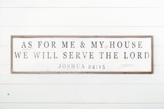 Me & My House Sign | The Magnolia Market love this scripture and the sign