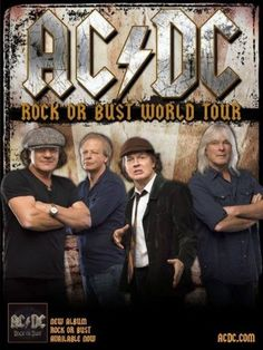 AC/DC have decided to halt the rest of their US tour after Brian Johnson was warned he is going deaf. Bon Scott, Brian Johnson, Hard Rock, Angus Young, Tour Posters, Band Posters, Music Posters, Event Posters, Pop Rocks