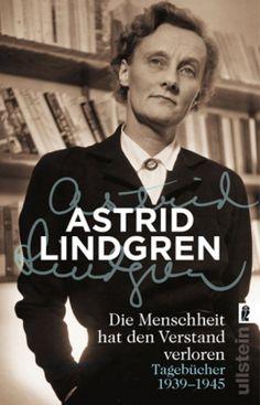 """Buchempfehlung - Rezension  Annes Lesetagebuch  Astrid Lindgren: """"Die Menschheit hat den Verstand verloren"""""""