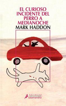 el curioso incidente del perro a medianoche-mark haddon-9788478889105
