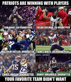 This picture tells a story for me because New England isn't known for having the star players to counter Brady, except for Randy Moss, the Patriots have done an amazing job over the years of turning later round draft picks into Super Bowl winning players. Patriots Memes, Nfl Memes, Patriots Fans, Football Memes, Sports Memes, Nfl Football, College Football, Football Players, New England Patriots Merchandise