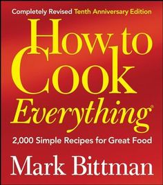 How To Cook Everything by Mark Bittman (Revised) $22 on Amazon
