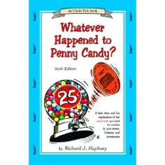 Whatever Happened to Penny Candy.  Read around age 12 and discuss with dad.