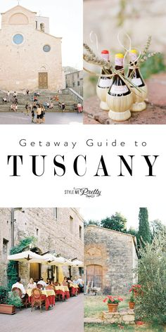 Getaway guide to Tuscany!