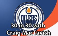 Interview with Edmonton Oilers' GM Craig MacTavish!