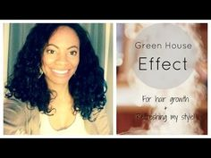 Green House Effect for Growth + Style Refresher :) - YouTube
