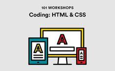 Coding 101: HTML & CSS