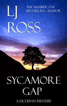 "Sycamore Gap: A DCI Ryan Mystery by LJ Ross The explosive sequel to the UK bestseller ""Holy Island"" Got Books, Books To Read, Sycamore Gap, Non Fiction, Crime Fiction, Fiction Books, Mystery Novels, What To Read, Book Photography"
