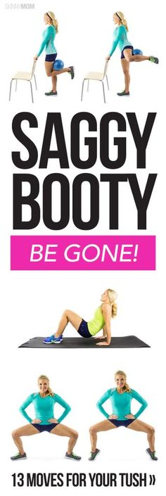 Wave goodbye to your saggy behind. Tighten your booty with these 13 moves!