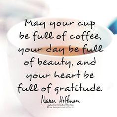 Cup full, heart full.