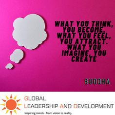 """👍 """""""" What you think, you become. What you feel, you attract. What you imagine, you create. """""""" 👉 Buddha"""
