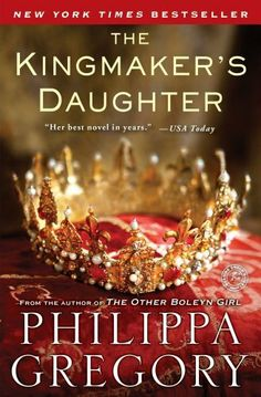 The Kingmakers Daughter (The Cousins War) by Philippa Gregory, http://www.amazon.com/dp/1451626088/ref=cm_sw_r_pi_dp_VeAxrb0W5W7GS
