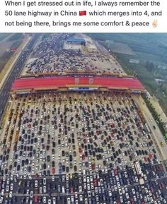 When I get stressed out in life, I always remember the 50 lane highway in China which merges into 4, and not being there, brings me some comfort &... Driving Memes, Funny Jokes, Hilarious, Stressed Out, Laugh Out Loud, The Funny, Daily Funny, I Laughed, Fun Facts