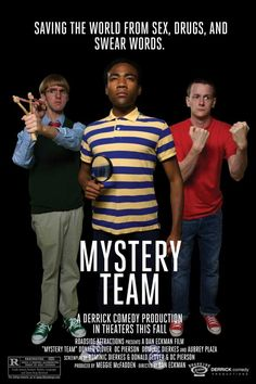 Mystery Team - Directed by Dan Eckman