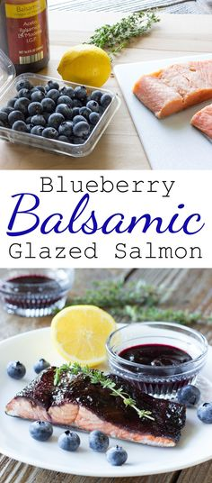 Salmon is glazed in a sticky, flavorful sauce made of blueberries, balsamic…