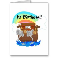 Noahs Ark 1st Birthday Tshirts and Gifts Greeting Cards