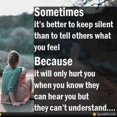 Sometimes It's Better To Keep Silent...