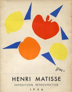 Jean Cassou, Henri Matisse Exposition Retrospective, Muse National D'Art Moderne Paris, Cover image by Henri patterns Henri Matisse, Matisse Kunst, Matisse Art, Matisse Cutouts, Picasso Paintings, Kunst Poster, Exhibition Poster, Art Moderne, Kandinsky