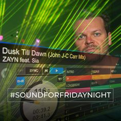 My SoundForFridayNight from the 19th of March 2019. ZAYN feat. SIA - Dusk Till Dawn (John J-C Carr Mix) Lets Make Love, Let It Be, Weekend Song, Dusk Till Dawn, When Things Go Wrong, The Dj, Choose Me, Zayn, Edm