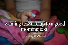 Wake up to a Good Morning text