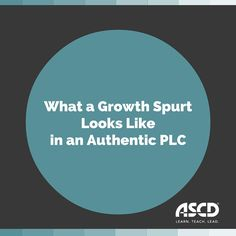 Daniel Venables explores what a growth spurt looks like in an authentic PLC in this Inservice post.