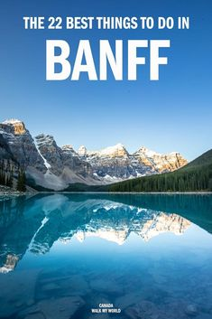 The 23 best things to do in Banff for an unforgettable trip — Walk My World Alberta Canada, Cool Places To Visit, Places To Travel, Travel Destinations, Vancouver, Toronto, Quebec, Canadian Travel, Canadian Food