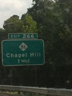 Chapel Hill, NC  exit sign to the best place on earth!!!!!