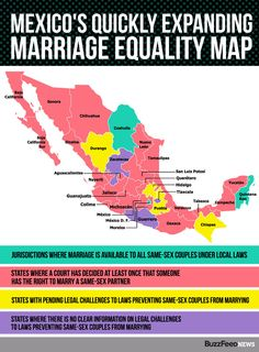 Mexico's Quiet Marriage Equality Revolution. Courts in more than two-thirds of Mexico's 31 states have granted same-sex couples the right to marry over the past two years in a series of rulings that will likely make marriage equality a reality nationwide in the near future.