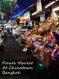 Pak Khlong Flower Market - Chinatown, Bangkok - Renegade Travels. Read more about Thailand Travel by clicking through to our blog.