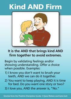 Positive discipline.. bringing kindness and firmness together :)